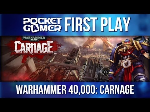 PG First Play - Warhammer 40,000 Carnage iPhone / iPad Gameplay - PocketGamer.co.uk