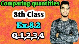 Comparing quantities: Class 8 maths chapter 8.2 -Q.1,Q.2,Q.3,Q.4 solution