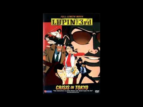 Yuji Ohno - Lupin The Third: Memories Of Blaze (Tokyo Crisis OST 1998)