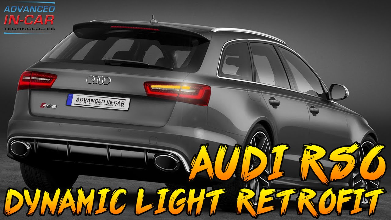 Audi RS6 LED Dynamic Light Retrofit