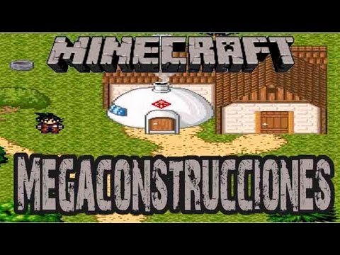 MINECRAFT | Megaconstrucciones | La casa de Dragon Block C (Dragon ball Z) [HD] Videos De Viajes
