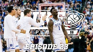 2018-19 Duke Blue Planet   Episode 23