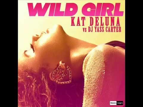 Kat Deluna  Wild Girl Adrian DLight & XDeer Remix