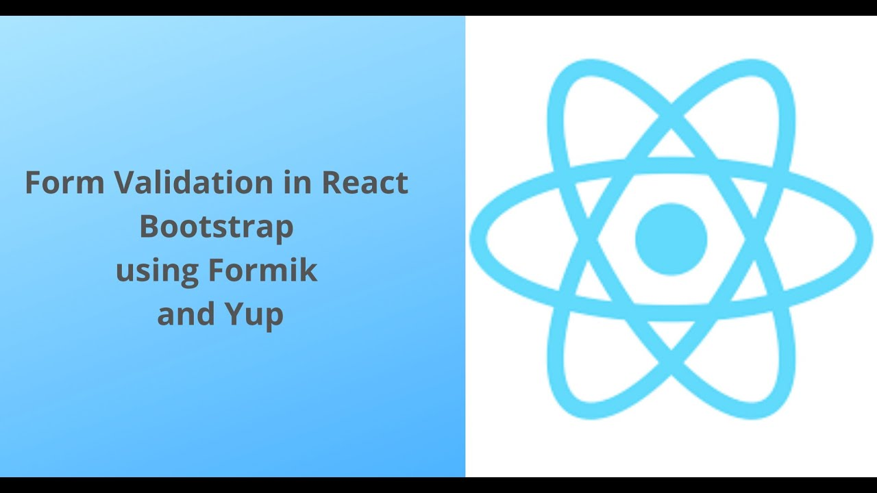 React Bootstrap Form Validation using Formik and Yup