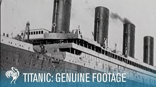 titanic disaster genuine footage 1911 1912