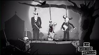 Watch : Los Bandidos Mortales - [Bad A...