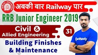 9:00 PM - RRB JE 2019 | Civil Engg by Sandeep Sir | Building Finishes & Maintenance