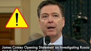 James Comey Opening Statement on Russia Investigation 3/20/17