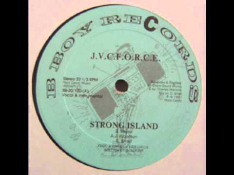 J.V.C. Force - Strong Island [HQ] (Original 12'' Version)
