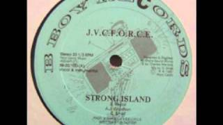J.V.C. Force - Strong Island [HQ] (Original 12