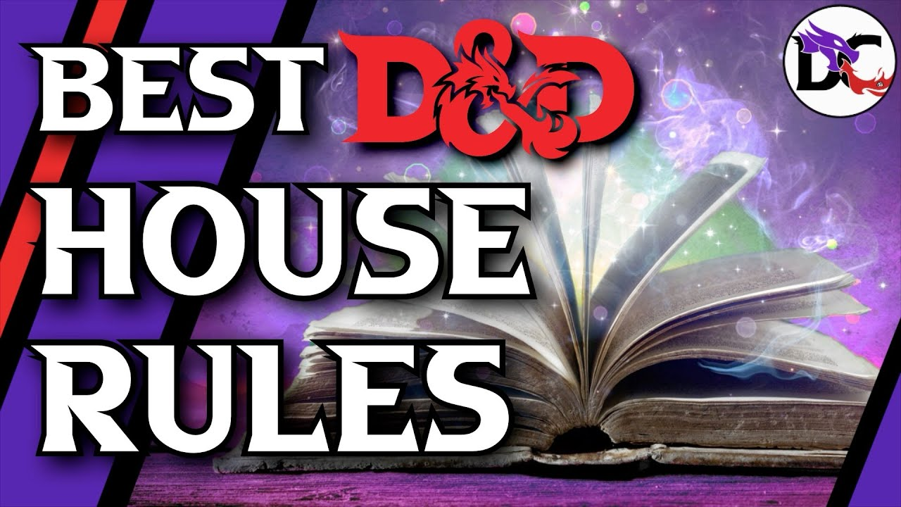 BEST House Rules to Improve your Game | Dungeons and Dragons Homebrew