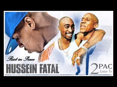 Hussein Fatal - Letter to 2Pac