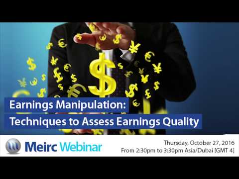 Earnings Manipulation: Techniques to Assess Earnings Quality |  Dubai | Meirc