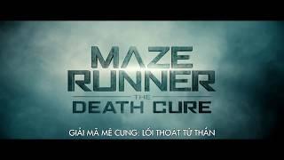 Maze Runner: The Death Cure - Giải Mã Mê Cung: Lối Thoát Tử Thần | TV Spot 2