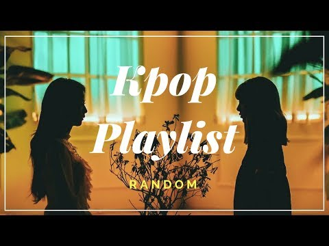 Kpop Playlist Mix #5 [Random]
