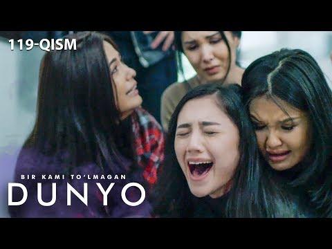 Bir Kami To'lmagan Dunyo (o'zbek Serial) | Бир ками тўлмаган дунё (узбек сериал) 119-qism