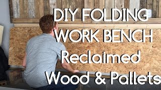 Video DIY Folding Work Bench - Reclaimed Materials download MP3, 3GP, MP4, WEBM, AVI, FLV April 2018