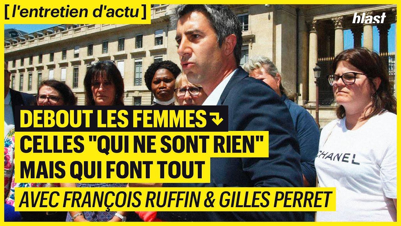 """DEBOUT LES FEMMES : CELLES """"QUI NE SONT RIEN"""", MAIS QUI FONT TOUT"""