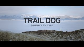 Trail Dog - Salomon Running TV Season 05 Episode 02