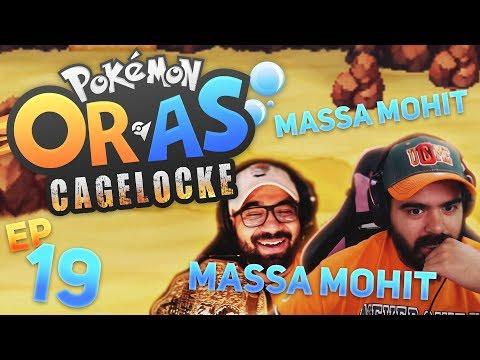 MASSA MOHIT | Pokemon ORAS Randomized Cagelocke w/ TheHeatedMo & TheKingNappy