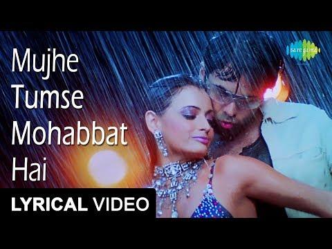 Mujhe Tumse Mohabbat Ha | Lyrical Video | Tumsa Nahin Dekha A Love Story | Dia Mirza | Emraan Hashmi