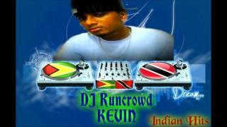 Indian Hits Vol 2 DJ Runcrowd Kevin.