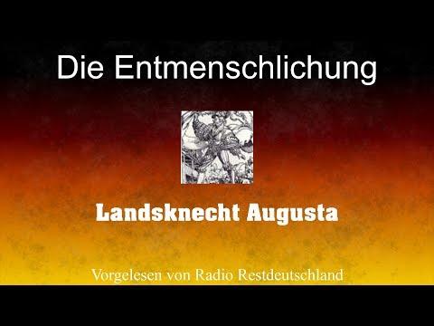 Die Entmenschlichung - Von Landsknecht Augusta