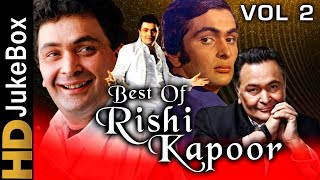 Best of Rishi Kapoor Vol 2 Jukebox | Bollywood Hit Songs Collection | Evergreen Romantic Songs
