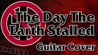 "Bad Religion Guitar Cover - ""The Day The Earth Stalled"""