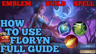 How to use Floryn guide & best build mobile legends ml new