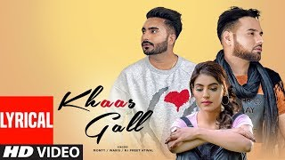 Khaas Gall: Monty & Waris | Full Lyrical Video Song | Latest Punjabi Songs | T-Series Apna Punjab