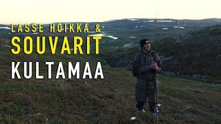 Lasse Hoikka & Souvarit - Kultamaa