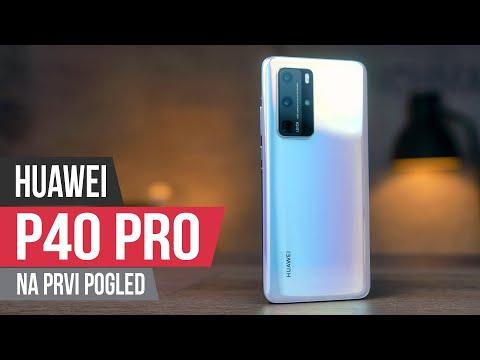 Huawei P40 Pro - prvi utisci