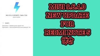 MIUI 9.6.4.0 Latest Update    MIUI New Update   Latest Update for Redmi Note 5   Hindi   Tech Render