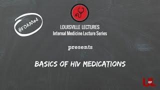 Basics of HIV Medications by Dr. Raghuram