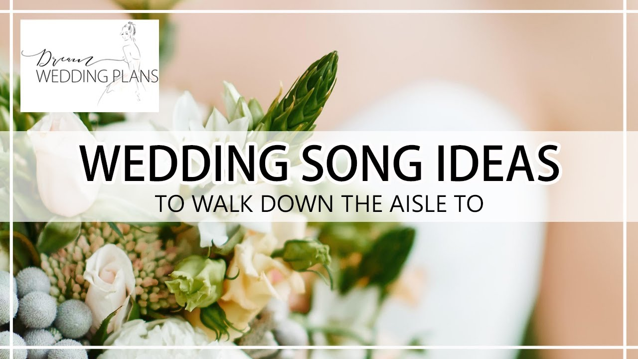 WEDDING MUSIC For Walking Down The Aisle | Our TOP Entrance Songs