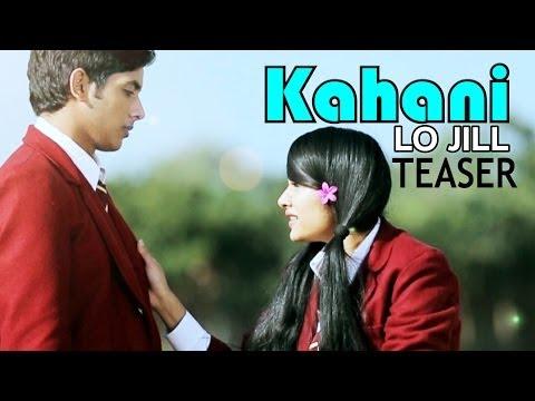 Lo Jill - Kahani - Official Teaser