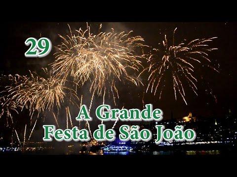 29 - Porto: A Grande Festa de São João