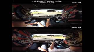 Oulton Park - Track Day (VX220) Comparisson