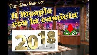 Top 13+4 giochi più attesi del 2018 - Due chiacchiere con il Meeple con la Camicia [011]