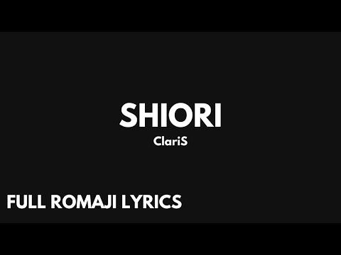 ClariS // SHIORI [LYRICS, Romaji]