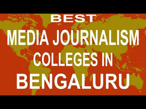 Best Media Journalism Colleges And Courses  In Bengaluru