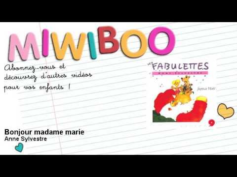 Anne Sylvestre - Bonjour madame marie - Miwiboo