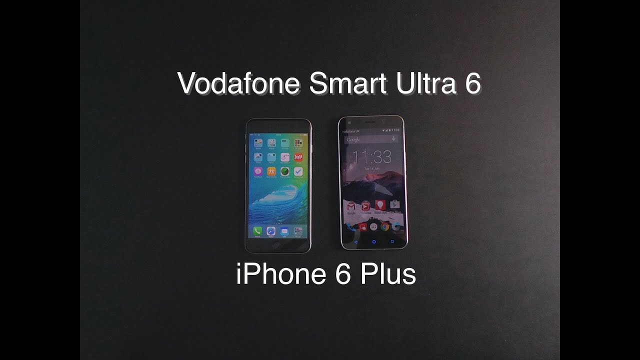 Vodafone Smart Ultra 6 vs iPhone 6 Plus