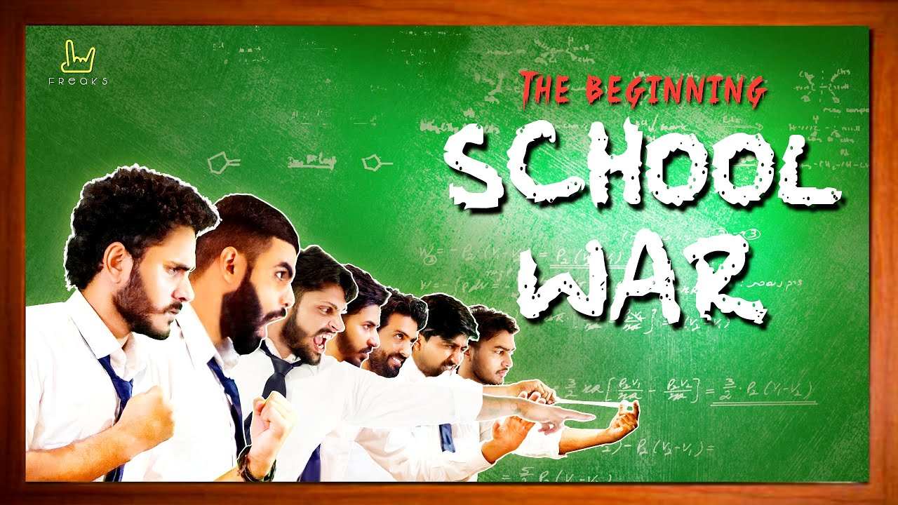 SCHOOL WAR - THE BEGINNING   FREAKS  