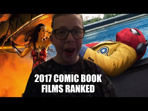 2017 Comic Book Films Ranked