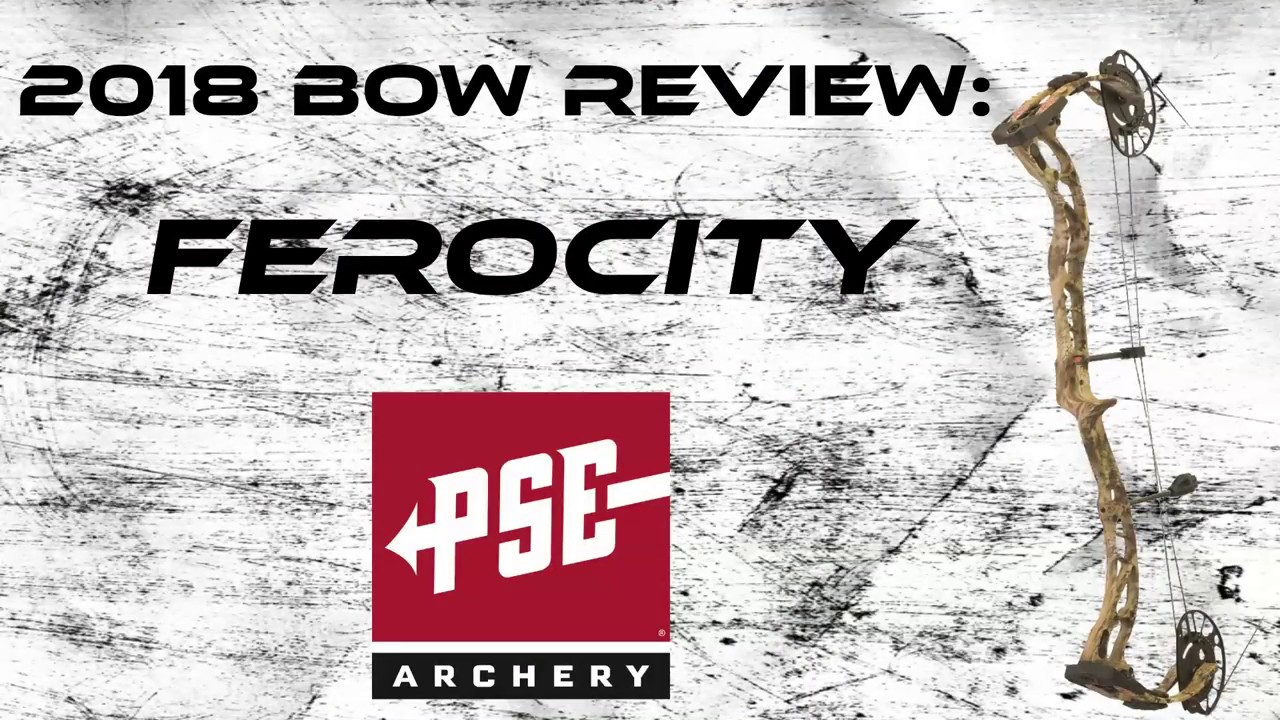 Bow Review: 2018 PSE Ferocity