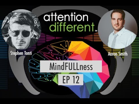 Attention Different Podcast Ep. 12 MindFULLness