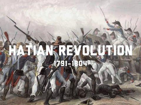The Haitian Revolution 1791 - 1804