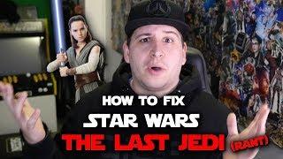 Star Wars: The Last Jedi is Broken... (Star Wars Rant #2)